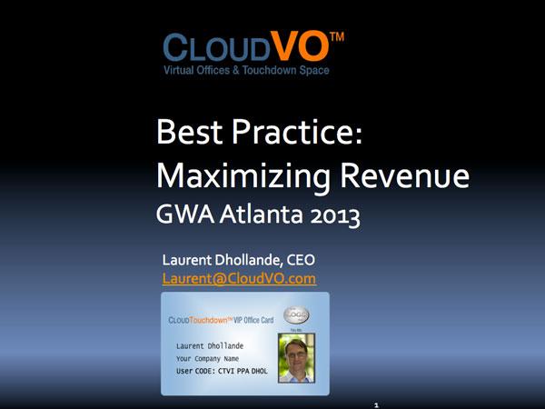 Best Practice: Maximizing Revenue GWA Atlanta 2013