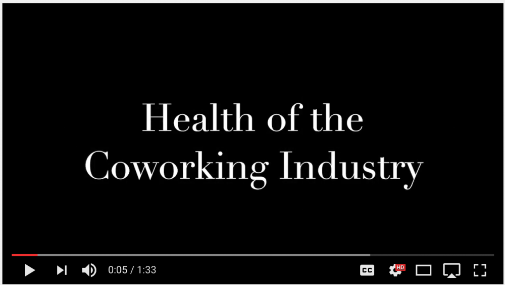 image of episode title - health of the coworking industry video on youtube