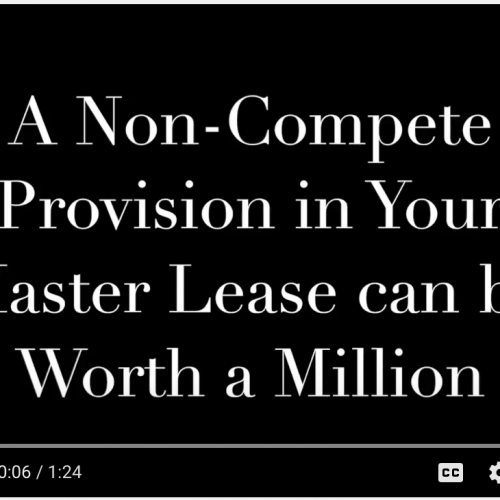Commute with our CEO Episode 8: A Non-Compete Provision in Your Master Lease can be Worth a Million