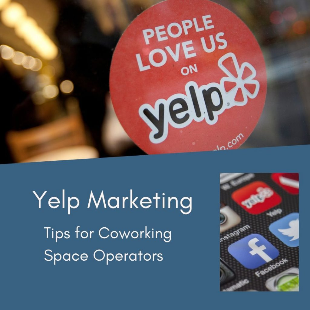 Yelp Marketing for Coworking Spaces | CloudVO Resources for Space Operators