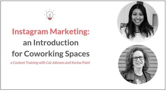 Instagram Marketing for Coworking Space Operators | Cat Johnson Coworking Content Training